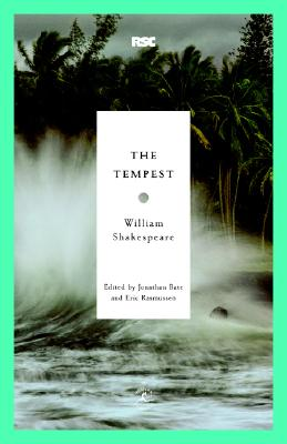 The Tempest By Shakespeare, William/ Bate, Jonathan (EDT)/ Rasmussen, Eric (EDT)